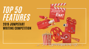 Top 50 Announced - 2019 JumpStart Writing Competition (Features)