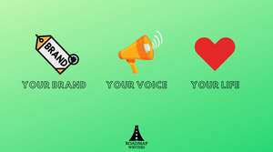 Your Brand, Your Voice, Your Life