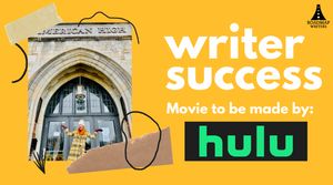 Success Story - Writer Tate Hanyok's script is making it's way to HULU