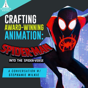 Crafting Award-Winning Animation: A Conversation INTO THE SPIDER-VERSE