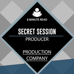 Secret Session (Producer, ProdCo)