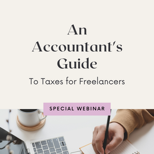 [Business Series] An Accountant's Guide to Taxes for Freelancers