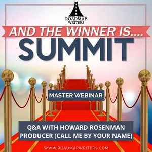 And The Winner Is...Summit: A Conversation w/ Howard Rosenman
