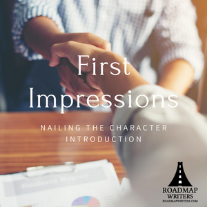 [Craft Series] First Impressions: How to Nail the Character Introduction