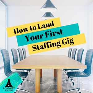 [Marketing Series] How to Land Your First Staffing Gig