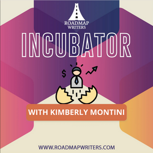 Screenplay Incubator - Develop Something New with Kimberly Montini