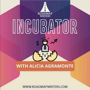 Screenplay Incubator - Develop Something New with Alicia Agramonte