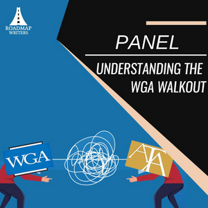 Panel: Understanding the WGA Walkout