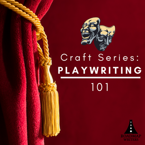 [Craft Series] Playwriting 101