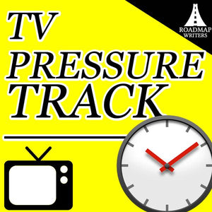 Pressure Track: Write Your Comedy Pilot