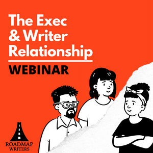[Perspective Series] The Exec Writer Relationship