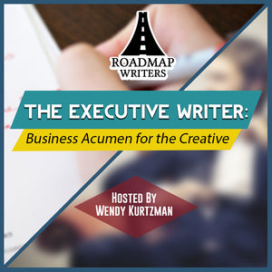 [Business Series] The Executive Writer: Business Acumen for the Creative Mind