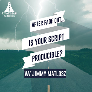 After FADE OUT...Is Your Script Producible?