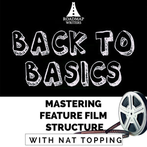 Back to Basics: Mastering Feature Film Structure