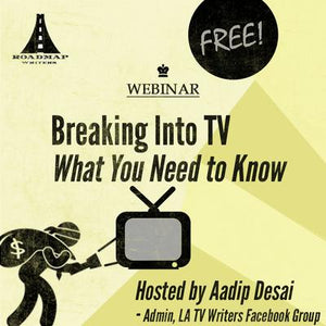 Breaking Into TV: What You Need to Know
