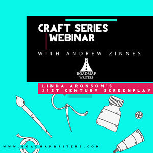 Craft Series: Linda Aronson's 21st Century Screenplay