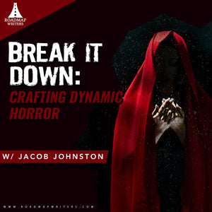 Break It Down: Crafting Dynamic Horror