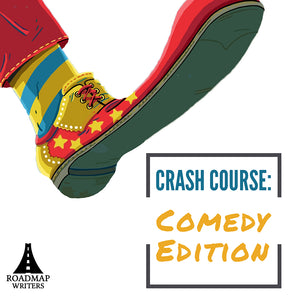 Crash Course: Comedy Edition