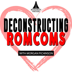 Valentine's Day Special: Deconstructing RomComs