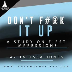 Don't F#@k It Up: A Study on First Impressions