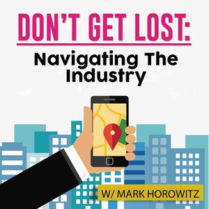 Don't Get Lost: Navigating the Industry
