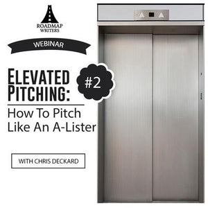 How to Pitch Like An A-Lister #2