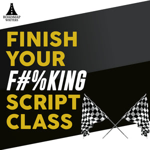 Finish Your F#@king Script!