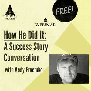 How He Did It: A Success Story Conversation w/ Andy Froemke