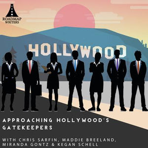 Virtual Panel: Approaching Hollywood's Gatekeepers