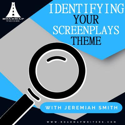 Identifying Your Screenplay's Theme