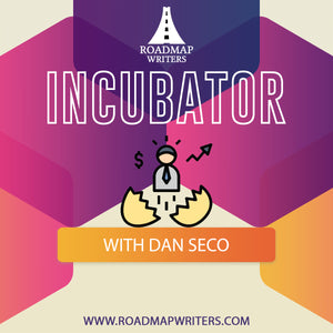 Screenplay Incubator - Develop Something New with Dan Seco