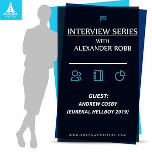 Interview Series w/ Alex Robb - Guest: Writer/Producer Andrew Cosby