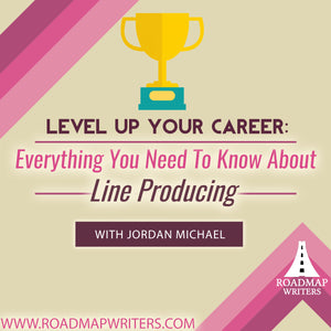 Level Up Your Career: Everything You Need To Know About Line Producing