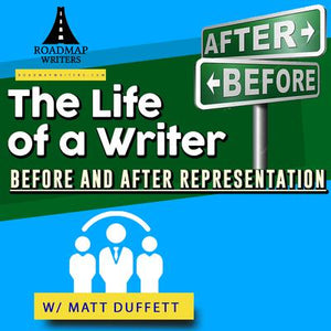 Life of a Writer: Before and After Representation