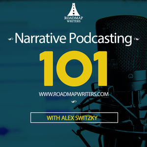 Narrative Podcasting 101