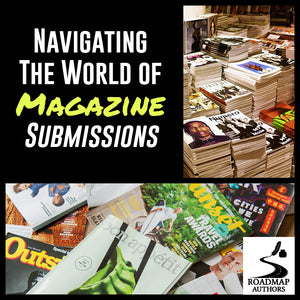 [Author Series] Navigating The World of Magazine Submissions