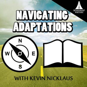 [Craft Series] Navigating Adaptations
