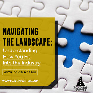 Navigating the Landscape: Understanding How You Fit Into the Industry