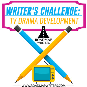 Writer's Challenge: TV Drama Development