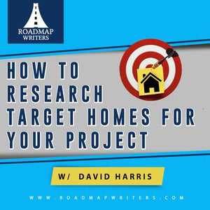 How to Research Target Homes for Your Project