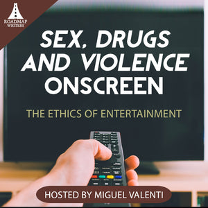 [Craft Series] Sex, Drugs, and Violence Onscreen: The Ethics of Entertainment