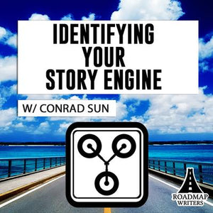 [Craft Series] Identifying Your Story Engine