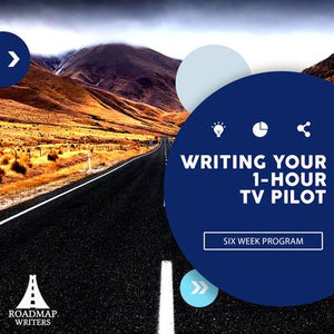 Write Your One-Hour TV Pilot