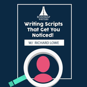 Writing Scripts That Get You Noticed: One Writer's Path with DR. KEN Writer