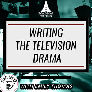[Craft Series] Writing The Television Drama