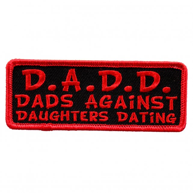 "4"" x 1"" - Dad's Against Daughters Dating Patch"