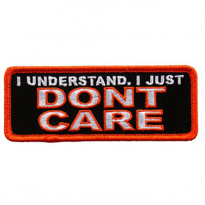 "4"" x 1"" - I Understand, I Just Don't Care Patch"