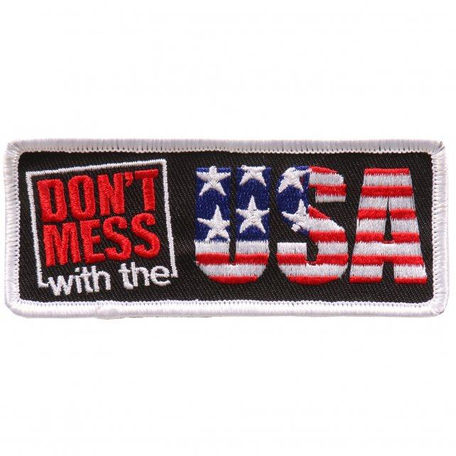 "4"" x 2"" - Don't Mess With The USA Patch"