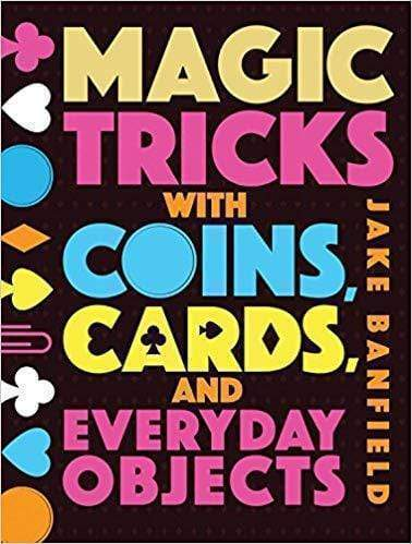 Marissa's Books & Gifts 978-1682971512 Magic Tricks with Coins, Cards and Everyday Objects