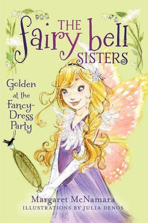 Marissa's Books & Gifts 9780062228086 The Fairy Bell Sisters #3: Golden at the Fancy-Dress Party